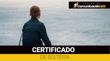 Certificado de Soltería: Qué es, cómo obtenerlo y sus requisitos