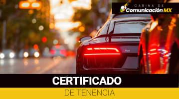 Certificado de Tenencia: Qué es, de qué se trata y para qué se usa