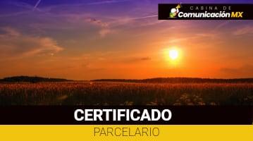 Certificado Parcelario: Qué es, para qué se usa y sus requisitos