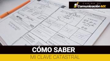 Cómo saber mi Clave Catastral: Qué es la Clave Catastral, Requisitos para tramitarla, costo y qué es el IGECEM