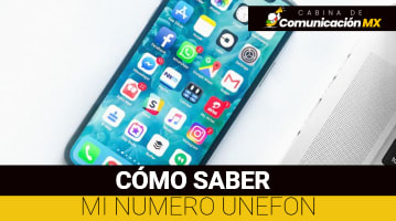 Cómo saber mi número UNEFON: Procedimiento, planes que ofrece UNEFON y App UNEFON