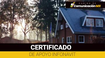 Certificado de Apoyo Infonavit: Qué es, para qué se usa y cómo tramitarlo