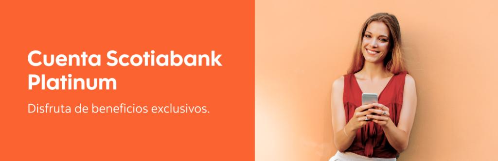 Cuenta Scotiabank Platinum