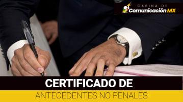 Certificado de Antecedentes no Penales: Qué es, sus requisitos y cómo tramitarlo