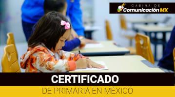 Certificado de Primaria en México: Qué es, cómo tramitarlo y sus requisitos