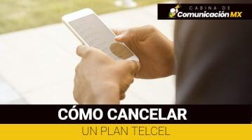 Cómo cancelar un plan Telcel: Qué es Telcel, sus servicios y planes