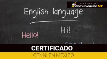 Certificado Cenni en México: Qué es, quiénes pueden obtenerlo y sus requisitos