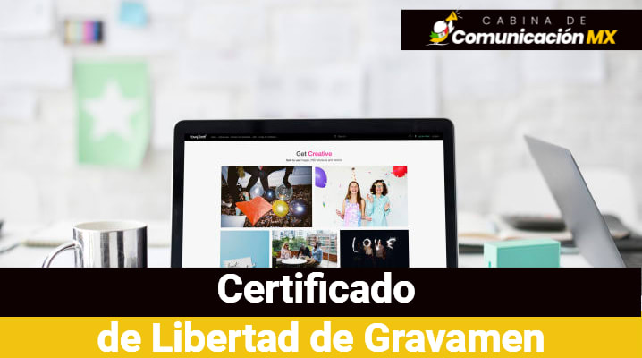 Certificado de Libertad de Gravamen: Qué es, para qué sirve y cómo tramitar