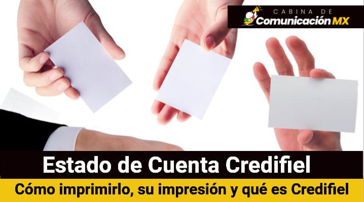 Estado de Cuenta Credifiel: Cómo imprimirlo, su impresión y qué es Credifiel