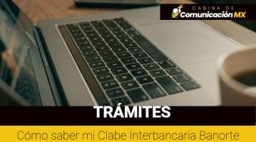 Cómo saber mi Clabe Interbancaria Banorte: Cómo está constituida la clabe Interbancaria y servicios que ofrece Banorte