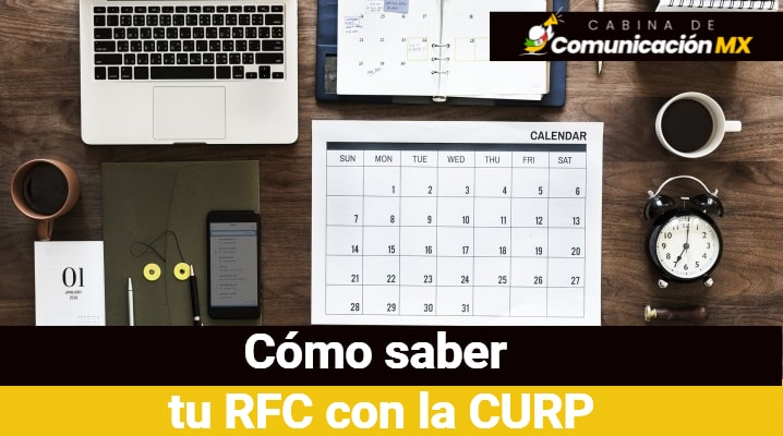 Cómo saber tu RFC con la CURP: Qué es la RFC y para qué sirve, fundamento legal y como está formando la clave RFC