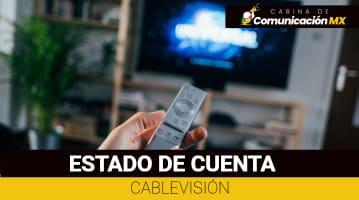 Estado de Cuenta Cablevisión: Cómo descargarlo, cómo pagarlo y qué es Cablevisión