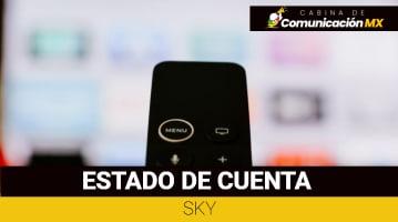Estado de Cuenta Sky: Cómo consultarlo, cómo pagarlo y qué es Sky