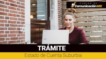 Estado de Cuenta Suburbia: Cómo consultarlo, cómo sacarlo y su impresión