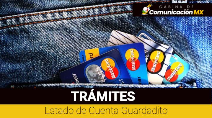 Estado de Cuenta Guardadito: Cómo consultarlo, qué es Guardadito y los requisitos para abrirlo