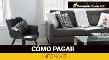 Cómo pagar Infonavit: Qué es Infonavit, sus servicios y qué son los Créditos Infonavit