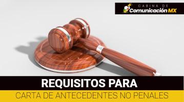Requisitos para carta de Antecedentes no Penales Mexicanos: Qué es, cuándo se necesita y cómo tramitarla