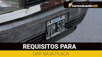 Requisitos para Dar de Baja Placas en México: Qué se cónoce como dar de Baja Placas y sus motivos