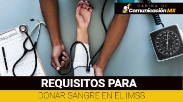 Requisitos para donar sangre en el IMSS: Qué es el IMSS, sus servicios y pasos para donar sangre