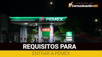Requisitos para entrar a Pemex: Qué es Pemex, sus servicios y cómo postularse