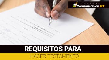 Requisitos para hacer Testamento: Qué es un Testamento, tipos de Testamentos y cómo hacerlo