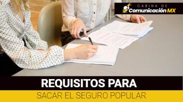 Requisitos para sacar el Seguro Popular: Qué es el Seguro Popular, qué cubre y cómo afiliarse