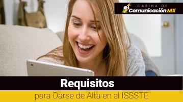 Requisitos para Darse de Alta en el ISSSTE: Qué es el ISSSTE, sus servicios y cómo darse de alta