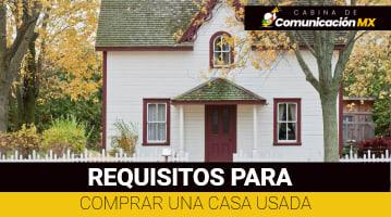 Requisitos para comprar una casa usada: Cómo hacer el trámite a través de Infonavit y con subsidio y los pasos para tramitar la compra