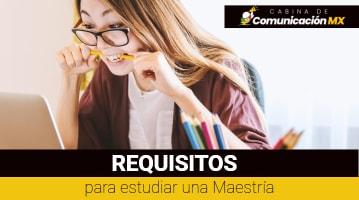 Requisitos para estudiar una Maestría: Documentos, pasos a seguir y tiempo que dura una maestría