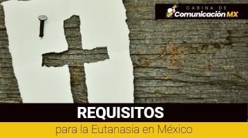 Requisitos para la Eutanasia en México: Parámetro legales, costo de la Eutanasia y dónde se acepta la Eutanasia