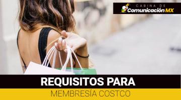 Requisitos para membresía COSTCO: Cómo hacer el registro y cómo afiliarse a COSTCO