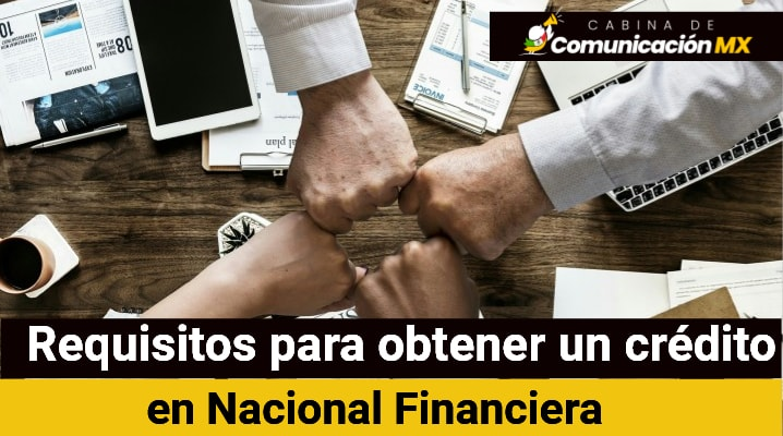 Requisitos para obtener un crédito en Nacional Financiera: Documentos requeridos, qué es la Nacional Financiera y qué es un crédito simple