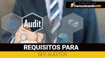 Requisitos para ser Auditor: Qué es un Auditor, funciones de un Auditor y salario de un Auditor