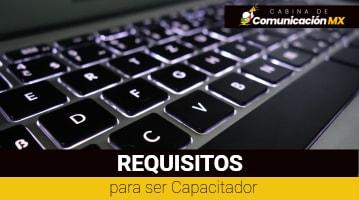 Requisitos para ser Capacitador: Documentación, qué es un Agente Capacitador y modalidades del trámite