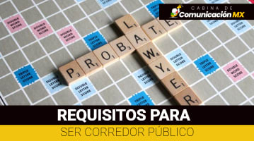 Requisitos para ser Corredor Público: Qué es un Corredor Público, sus funciones y la Secretaría de Economía