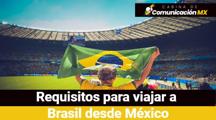 Requisitos para viajar a Brasil desde México: Documentos requeridos, vacunación y aerolíneas que viajan a Brasil