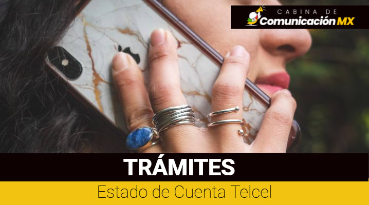 Estado de Cuenta Telcel: Cómo leerlo, su descarga y qué es Telcel
