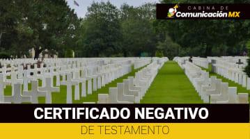 Certificado Negativo de Testamento: Qué es, cómo solicitarlo y para qué se usa