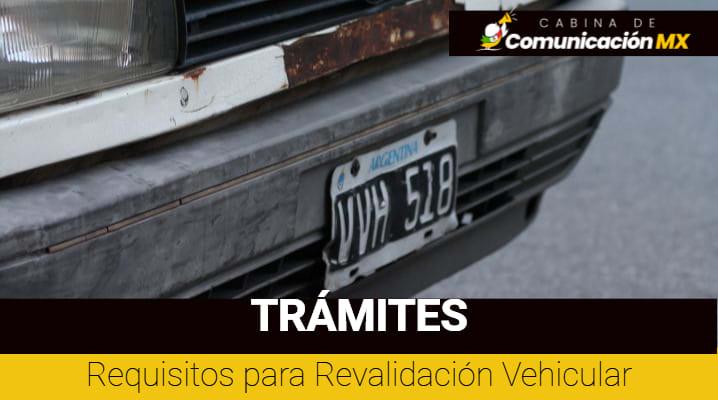 Requisitos para Revalidación Vehicular: Cómo hacer la Revalidación Vehicular, importancia, monto y consecuencias de no pagarla