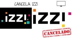 Cómo cancelar Izzi