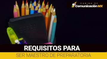 Requisitos para ser Maestro de Preparatoria: Cómo hacer el registro para ser Maestro de Preparatoria, dónde se hace, y qué es la Secretaria de Educación Pública