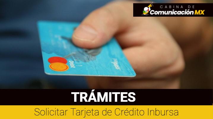 Solicitar Tarjeta de Crédito Inbursa: Qué es Inbursa, qué es la Tarjeta Inbursa y sus requisitos