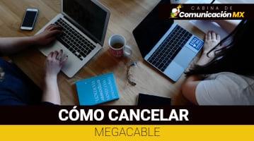Cómo cancelar Megacable: Qué es Megacable, sus servicios y requisitos para contratarlo