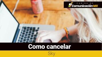 Cómo cancelar Sky: Qué es Sky, sus servicios y cómo registrarse