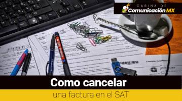 Cómo cancelar una factura en el SAT: Qué es el SAT, sus funciones y qué trámites se pueden realizar