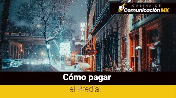 Cómo pagar el Predial: Qué es el Predial, quiénes deben pagarlo y dónde hacerlo