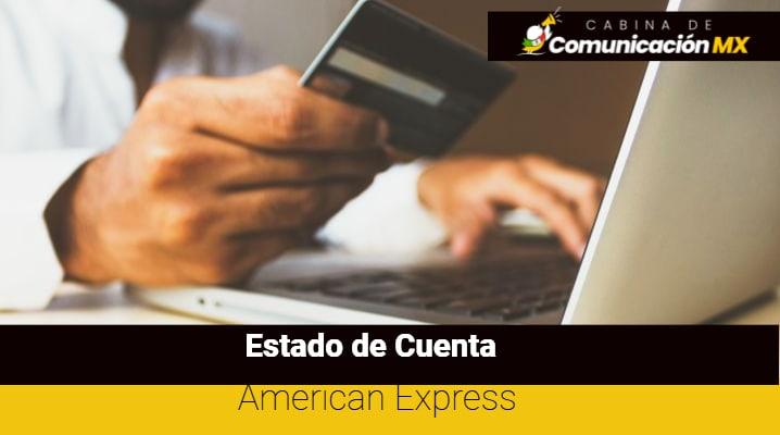 Estado de Cuenta American Express: Qué es American Express, sus tipos de tarjetas y beneficios
