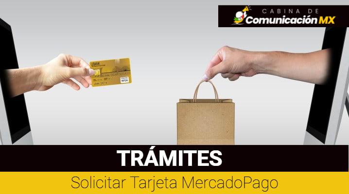 Solicitar Tarjeta MercadoPago: Qué es MercadoPago, qué es la tarjeta MercadoPago y sus requisitos