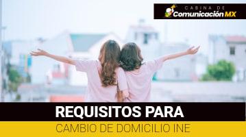 Requisitos para cambio de domicilio INE: Cómo cambiar mi domicilio, qué es el INE y sus funciones