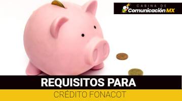 Requisitos para Crédito FONACOT: Qué es FONACOT, sus servicios y cómo solicitar un Crédito